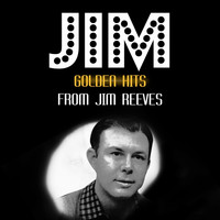 Jim Reeves - Golden Hits