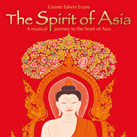 Gomer Edwin Evans - The Spirit of Asia