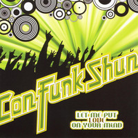 Con Funk Shun - Let Me Put Love On Your Mind