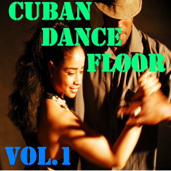 Various Artists - Cuban Dance Floor, Vol.1