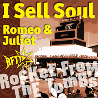 Rocket From The Tombs - I Sell Soul