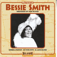 Bessie Smith - Bessie Smith: Empress Of The Blues