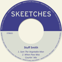 Stuff Smith - Sam the Vegetable Man