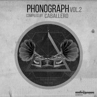 Caballero - Phonograph, Vol. 2 (Compiled By Caballero)