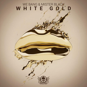 We Bang - White Gold