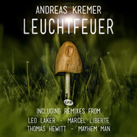 Andreas Kremer - Leuchtfeuer E.P.