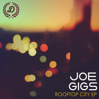 Joe Gigs - Rooftop City EP