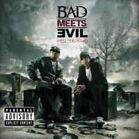 Bad Meets Evil - Hell: The Sequel (Explicit)