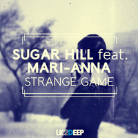 Sugar Hill - Strange Game