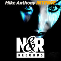 Mike Anthony - Intense