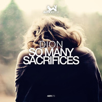 Dion - So Many Sacrifices