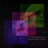 Las Bibas From Vizcaya - Remixes, Vol. 02 - Electronic