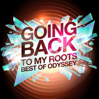Odyssey - Going Back To My Roots - Best of Odyssey