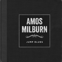 Amos Milburn - Jump Blues