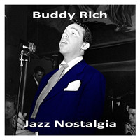 Buddy Rich - Jazz Nostalgia