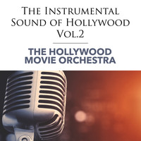 The Hollywood Movie Orchestra - The Instrumental Sound of Hollywood - Vol.2