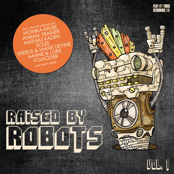 Various Artists - Raised By Robots, Vol. 1