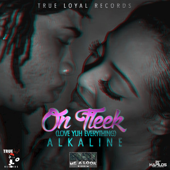 Alkaline - On Fleek (Love You Everything) - Single