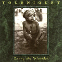 Tourniquet - Carry the Wounded