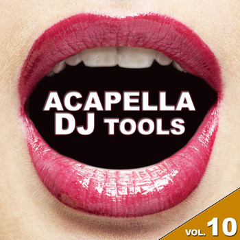 Various Artists - Acapella DJ Tools, Vol. 10