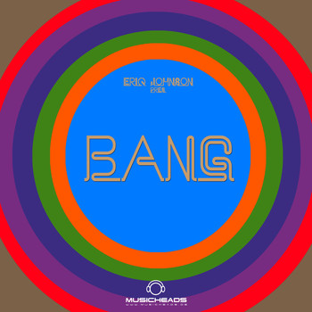 Various Artists - Eriq Johnson pres. BANG