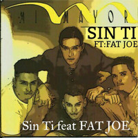 Fat Joe - Sin Ti (feat. Fat Joe)