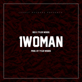 Tyler Woods - 1 Woman (feat. Tyler Woods)