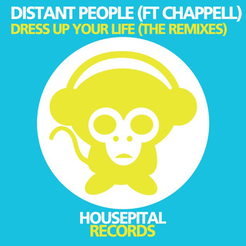 Distant People - Dress Up Your Life (The Remixes)