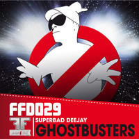 Superbad Deejay - Ghostbusters