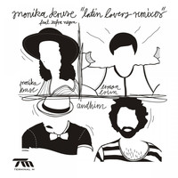 Monika Kruse - Latin Lovers Remixes