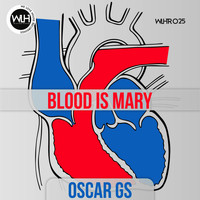 Oscar Gs - Blood Is Mary