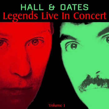 Daryl Hall & John Oates - Legends Live In Concert Vol. 1