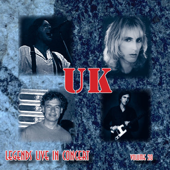 UK - Legends Live In Concert Vol. 20