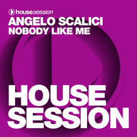 Angelo Scalici - Nobody Like Me