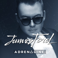 James Ford - Adenaline