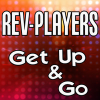 Rev-Players - Get Up & Go