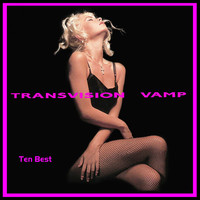 Transvision Vamp - Ten Best
