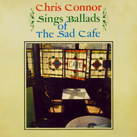 Chris Connor - Sings Ballads of Sad Café