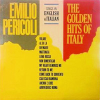 Emilio Pericoli - The Golden Hits of Italy