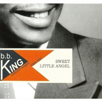 BB King - Sweet Little Angel 1954-1957