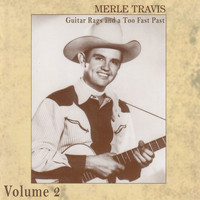 Merle Travis - Guitar Rags and a Too Fast Past Vol.2