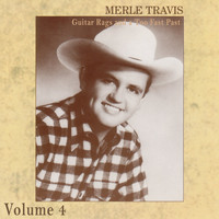 Merle Travis - Guitar Rags and a Too Fast Past Vol.4