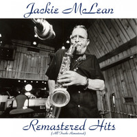Jackie McLean - Remastered Hits