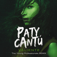 Paty Cantú - Valiente (The Young Professionals Remix)