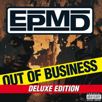 EPMD - Out Of Business (Explicit)