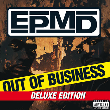 EPMD - Out Of Business (Deluxe Edition [Explicit])