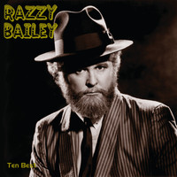 Razzy Bailey - Ten Best