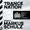 Trance Nation Mixed By Markus Schulz - Ministry of Sound by Various Artists