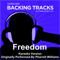 Paris Music - Freedom (Originally Performed By Pharrell Williams) [Karaoke Version]