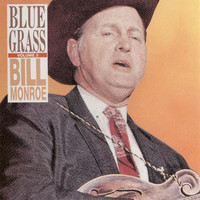 Bill Monroe - BlueGrass Vol. 3